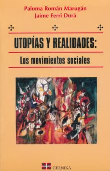 UTOPIAS Y REALIDADES LOS MOVIMIENTOS SOCIALES