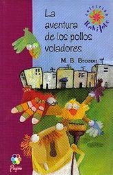 AVENTURA DE LOS POLLOS VOLADORES, LA