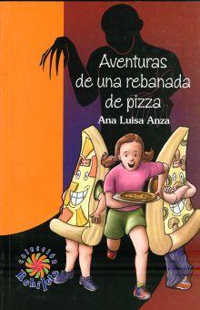 AVENTURAS DE UNA REBANADA DE PIZZA