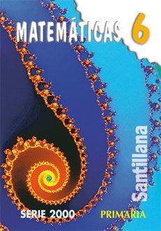 MATEMATICAS 6. SERIE 2000 PRIMARIA
