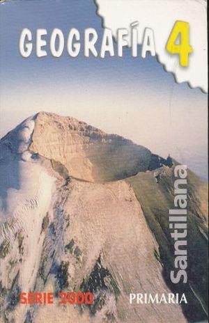 GEOGRAFIA 4. SERIE 2000 PRIMARIA