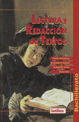 LECTURA Y REDACCION DE TEXTOS. BACHILLERATO