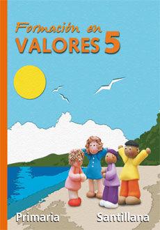 FORMACION EN VALORES 5 PRIMARIA