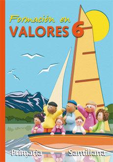 FORMACION EN VALORES 6 PRIMARIA