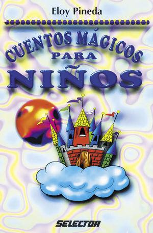 CUENTOS MAGICOS PARA NIÑOS