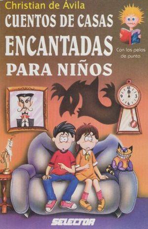 CUENTOS DE CASAS ENCANTADAS PARA NIÑOS