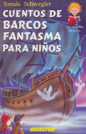CUENTOS DE BARCOS FANTASMA PARA NIÑOS