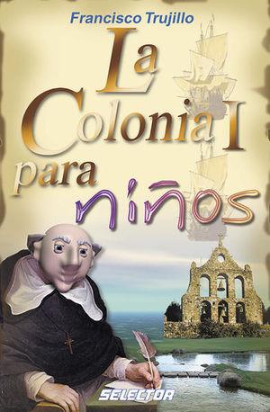 COLONIA I PARA NIÑOS, LA