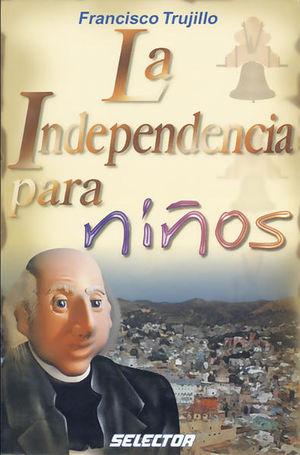 INDEPENDENCIA PARA NIÑOS, LA