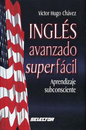 INGLES AVANZADO SUPER FACIL