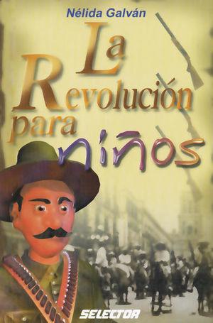 REVOLUCION PARA NIÑOS, LA
