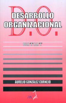 DESARROLLO ORGANIZACIONAL. DE LA A A LA Z