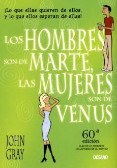HOMBRES SON DE MARTE LAS MUJERES SON DE VENUS, LOS / 78 ED.