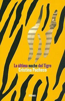 ULTIMA NOCHE DEL TIGRE, LA / 2 ED.