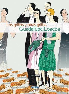 GRILLOS Y OTRAS GRILLAS, LOS