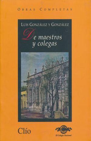 DE MAESTROS Y COLEGAS