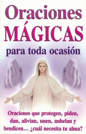 ORACIONES MAGICAS PARA TODA OCASION / 2 ED.