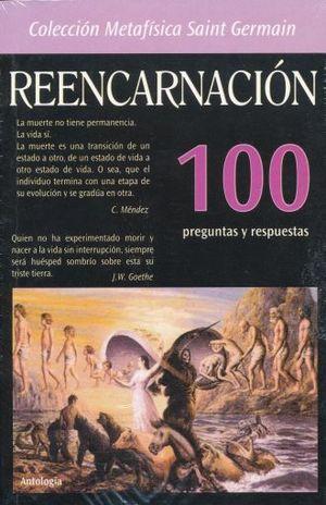 REENCARNACION 100 PREGUNTAS Y RESPUESTAS