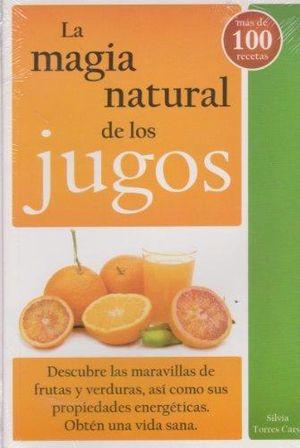 MAGIA NATURAL DE LOS JUGOS, LA