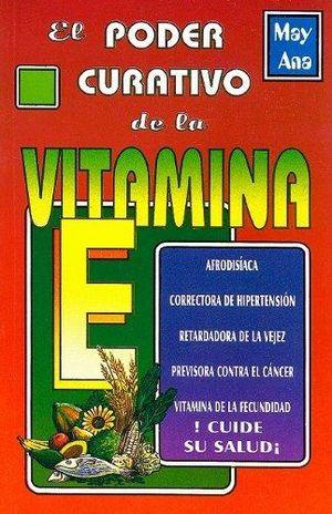 PODER CURATIVO DE LA VITAMINA E, EL
