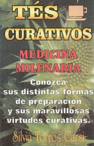 TES CURATIVOS. MEDICINA MILENARIA