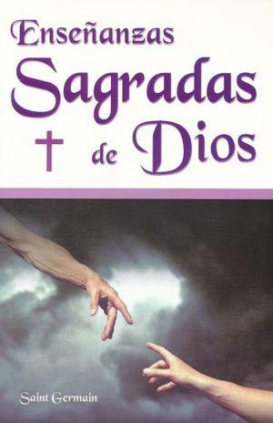 ENSEÑANZAS SAGRADAS DE DIOS