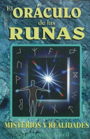 ORACULO DE LAS RUNAS, EL. MISTERIOS Y REALIDADES / 3 ED.