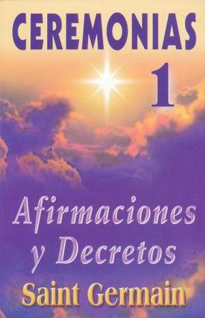 CEREMONIAS 1 AFIRMACIONES Y DECRETOS
