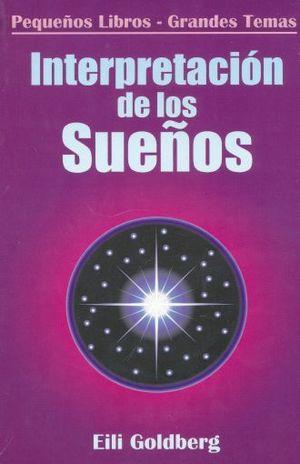 INTERPRETACION DE LOS SUEÑOS / 4 ED.