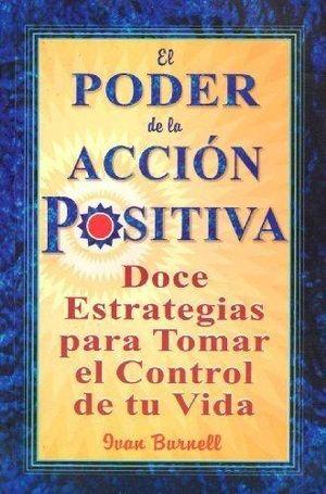 PODER DE LA ACCION POSITIVA, EL