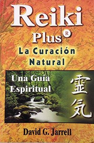 REIKI PLUS LA CURACION NATURAL