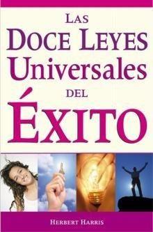 DOCE LEYES UNIVERSALES DEL EXITO, LAS