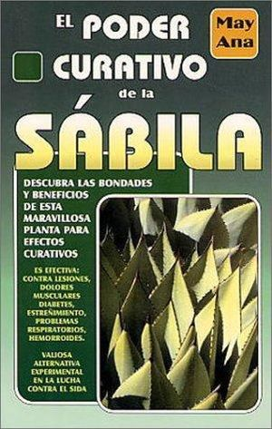 PODER CURATIVO DE LA SABILA, EL