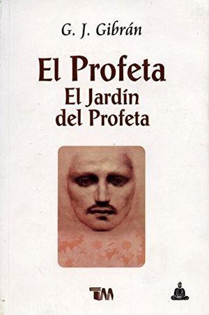 PROFETA / EL JARDIN DEL PROFETA