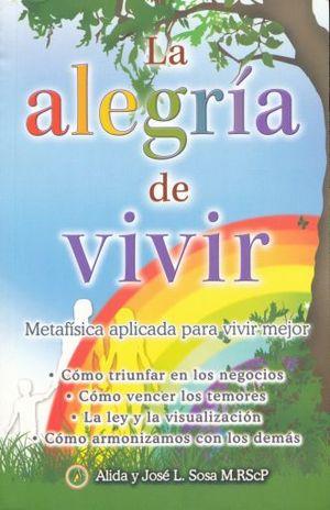 ALEGRIA DE VIVIR, LA
