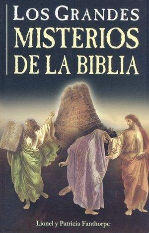 GRANDES MISTERIOS DE LA BIBLIA, LOS