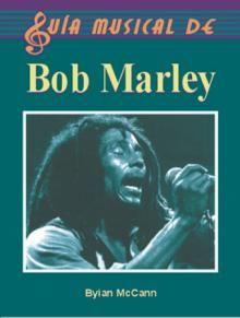 GUIA MUSICAL DE BOB MARLEY