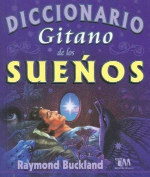 DICCIONARIO GITANO DE LOS SUEÑOS / 3 ED.