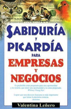 SABIDURIA Y PICARDIA PARA EMPRESAS Y NEGOCIOS