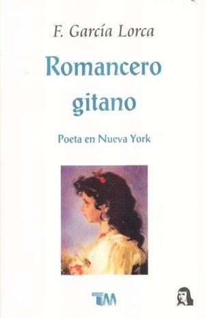 ROMANCERO GITANO / POETA EN NUEVA YORK