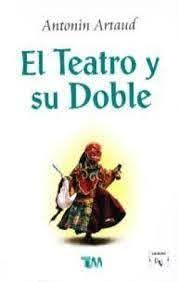 TEATRO Y SU DOBLE, EL