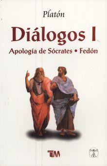 DIALOGOS I. APOLOGIA DE SOCRATES / FEDON