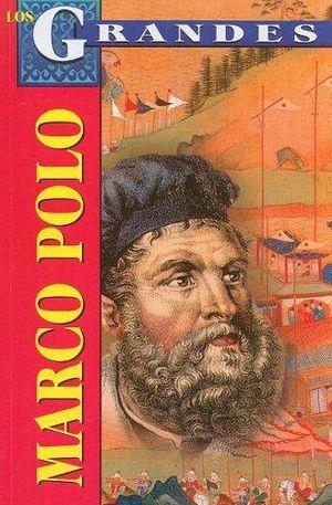 MARCO POLO. UN EUROPEO EN LA CORTE DEL GRAN KAN