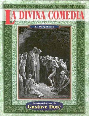 DIVINA COMEDIA. EL PURGATORIO / PD.