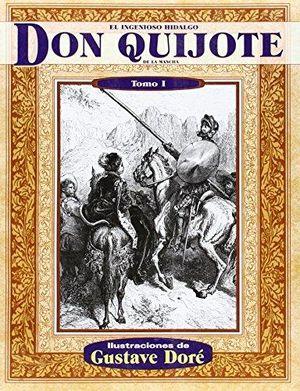 INGENIOSO HIDALGO DON QUIJOTE DE LA MANCHA, EL / TOMO I / PD.