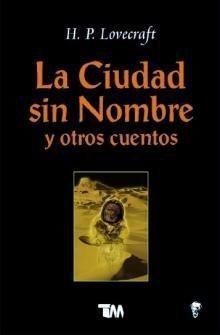 CIUDAD SIN NOMBRE Y OTROS CUENTOS, LA