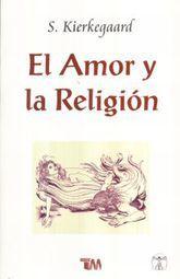 AMOR Y LA RELIGION, EL / 4 ED.