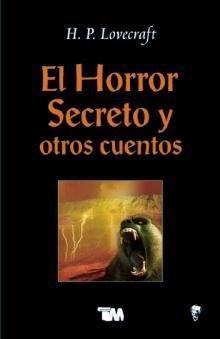 HORROR SECRETO Y OTROS CUENTOS, EL
