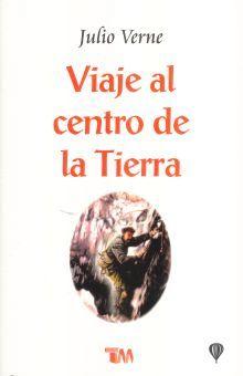 VIAJE AL CENTRO DE LA TIERRA / 7 ED.