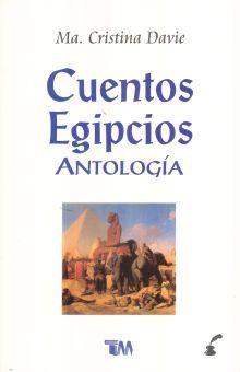 CUENTOS EGIPCIOS. ANTOLOGIA / 2 ED.